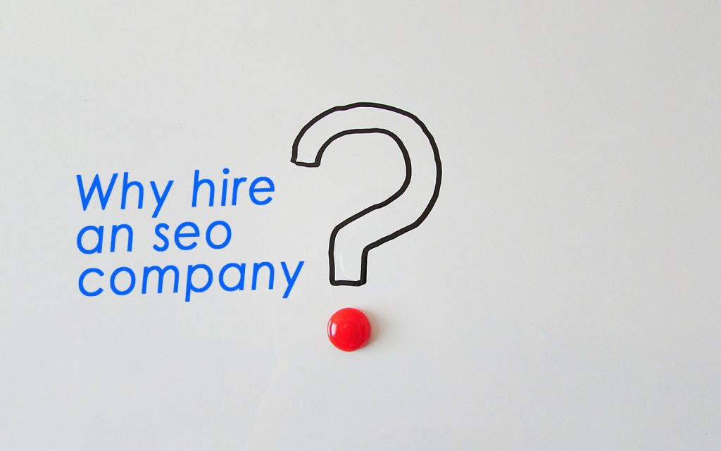 why-hire-an-seo-company