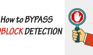 Top Ad Blocking Solutions Publishers Can Use to Bypass Adblock