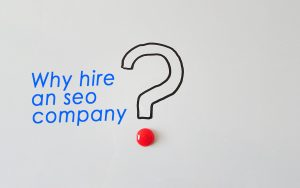 why-hire-an-seo-company
